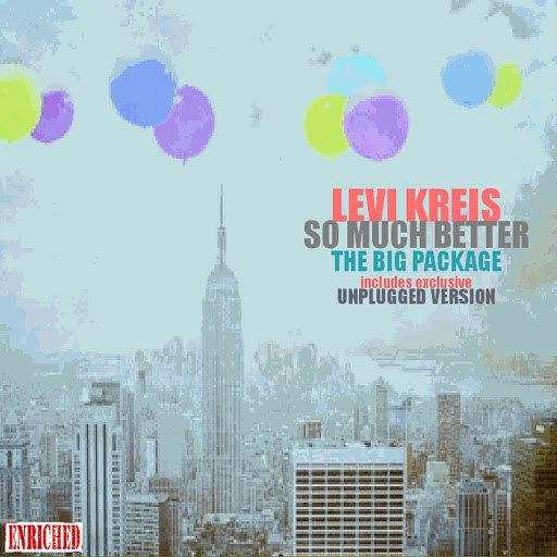 Levi Kreis альбом So Much Better (The Big Package)