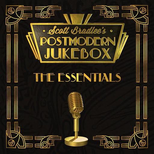 Scott BradLee's Postmodern Jukebox альбом The Essentials