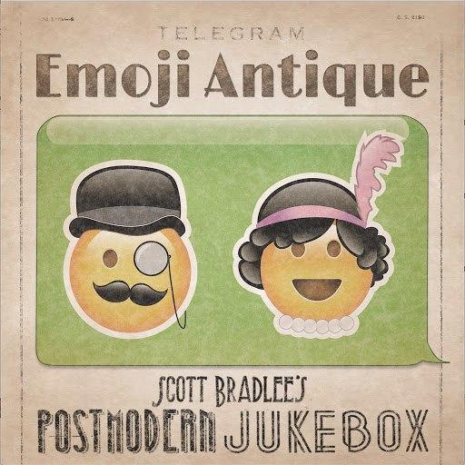 Scott BradLee's Postmodern Jukebox альбом Emoji Antique