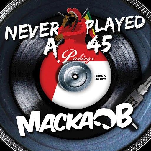 Macka B альбом Never Played a 45