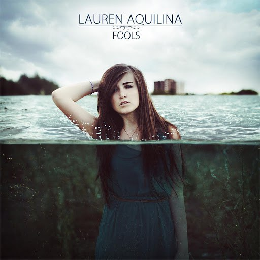 Lauren Aquilina альбом Fools (EP)