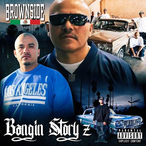 Brownside альбом Bangin' Story'z