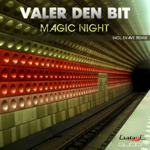 Valer Den Bit альбом Magic Night Ep