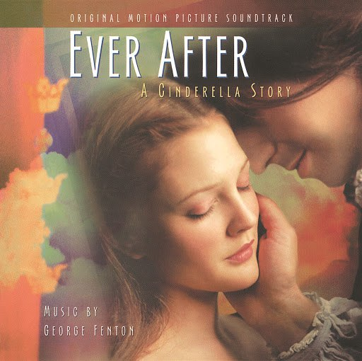 George Fenton альбом Ever After - A Cinderella Story (Original Soundtrack)