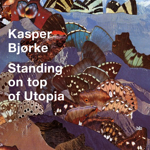 Kasper Bjørke альбом Standing On Top Of Utopia