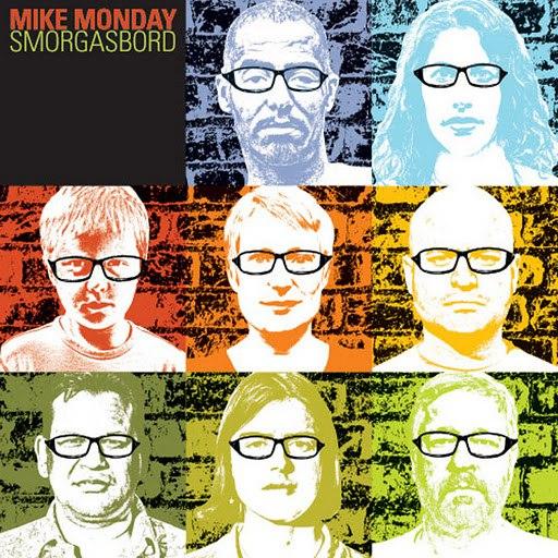 Mike Monday альбом Smorgasbord