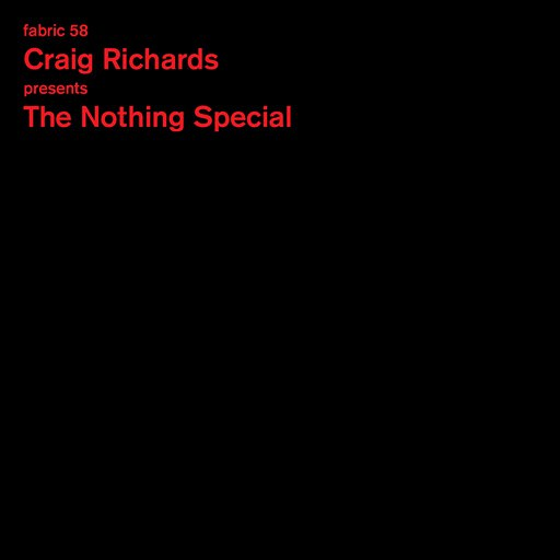 Craig Richards альбом Craig Richards presents The Nothing Special