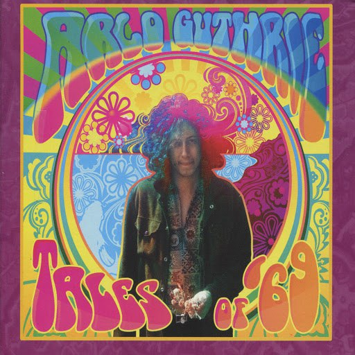 Arlo Guthrie альбом Tales Of '69