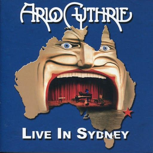 Arlo Guthrie альбом Live in Sydney