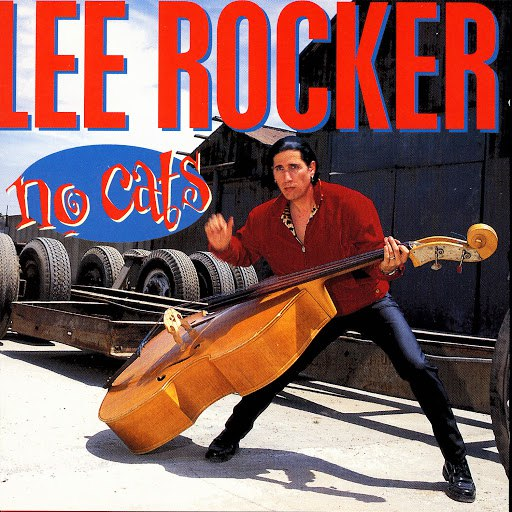 Lee Rocker альбом No Cats