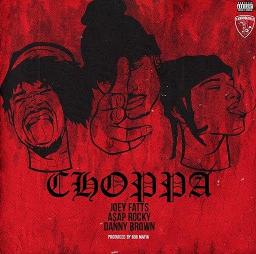 Joey Fatts альбом Choppa (feat. A$AP Rocky & Danny Brown)