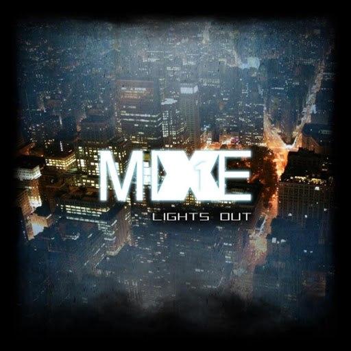 Mixe1 альбом Lights Out