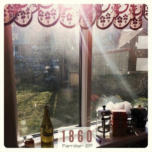 1860 альбом Familiar EP