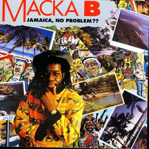 Macka B альбом Jamaica, No Problem??