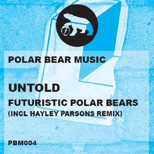 Futuristic Polar Bears альбом Untold