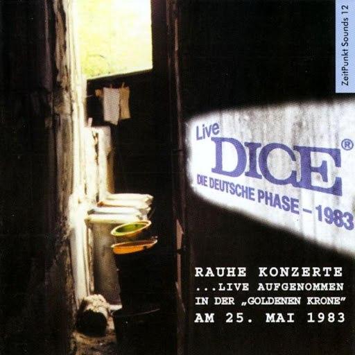 Dice альбом Rauhe Konzerte - Live 1983