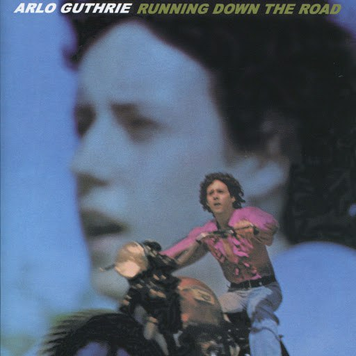 Arlo Guthrie альбом Running Down the Road (Remastered 2004)