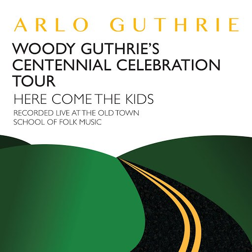 Arlo Guthrie альбом Here Come the Kids