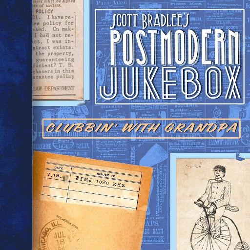Scott BradLee's Postmodern Jukebox альбом Clubbin' With Grandpa