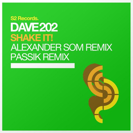 Dave202 альбом Shake It! - The Remixes
