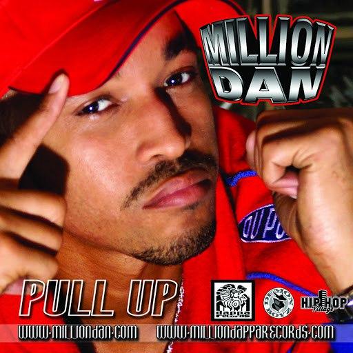 Million Dan альбом Pull Up