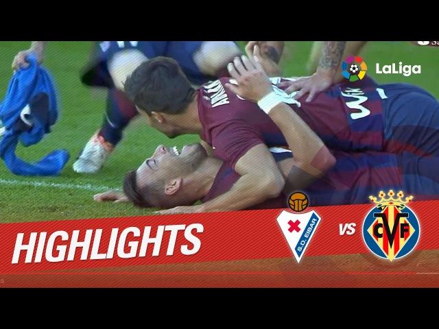 Resumen de SD Eibar vs Villarreal CF (2-1)