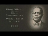 King Oliver and his Dixie Syncopaters - West End Blues (1928)