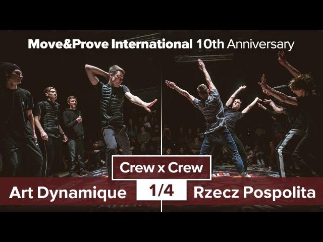 Art Dynamique vs. Rzecz Pospolita   1/4   Crew x Crew @ MoveProve «10th Anniversary»