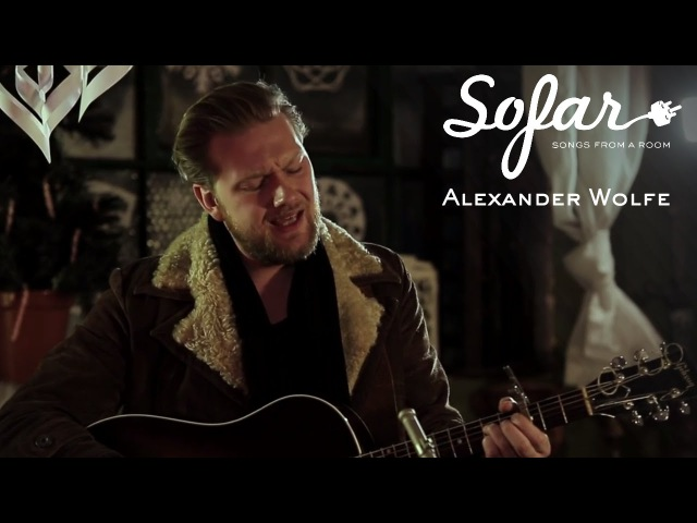Alexander Wolfe I Can't Get To Sleep Sofar London