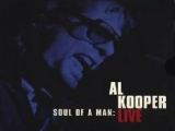 Al Kooper - I Love You More than youll ever know (Live)@1995