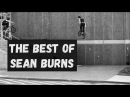 SEAN BURNS - THE BEST - BMX