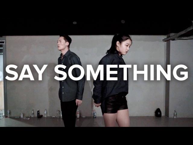 Say Something - A Great Big World, Christina Aguilera Jay Kim Yoojung Lee Choreography
