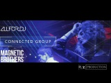 1Year Connected Group feat. Magnetic Brothers by PLZ production