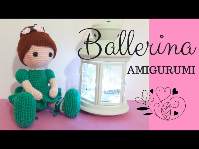 Ballerina AMIGURUMI - Crochet a Dancer (english sub)