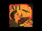 AFI - Shut Your Mouth And Open Your Eyes (Full Album)