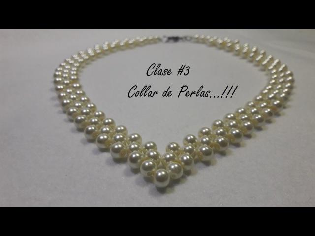 Collar de Perlas...(Clase 3)