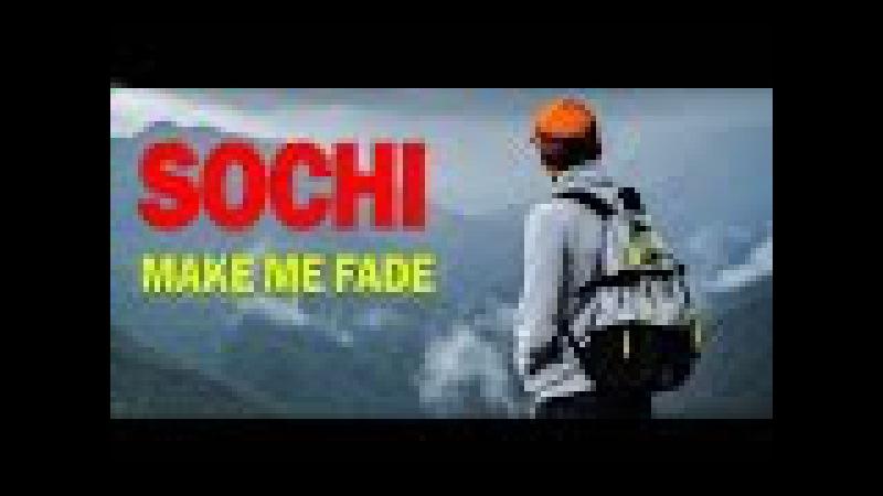 Sochi Trip 2016| KotovLife| Make Me Fade