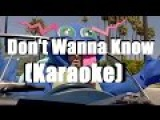 Don't Wanna Know - Maroon 5 feat. Kendrick Lamar Karaoke Version