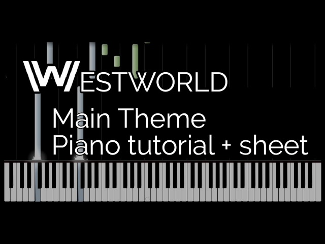 HBO's Westworld Main Theme Piano Tutorial Sheets by HalcyonMusic