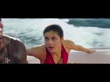 RUS   Финальный трейлер фильма «Спасатели Малибу — Baywatch». 2017.