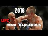 5 Most DANGEROUS UFC 2016 5 most dangerous ufc 2016