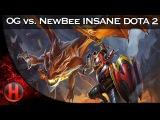 INSANE DOTA 2 GAME OG vs. NEWBEE