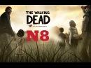 Walking Dead 8 Побег из мотеля