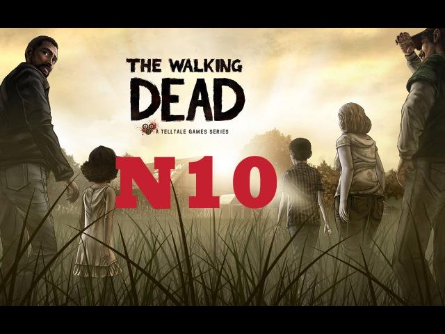 Walking Dead 10(seoson1) - Неожиданная преграда
