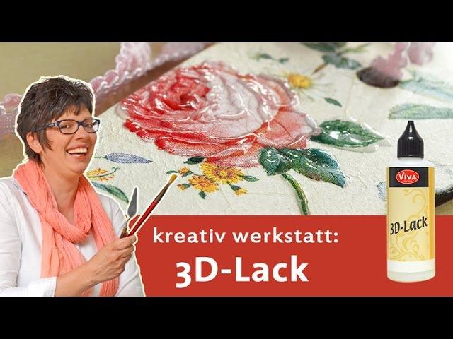 3D-Lack für besondere Akzente - amazing effects with 3D Laquer