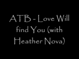 ATB - Love will find you (with Heather Nova) - YouTube