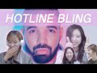 Korean girls react to HOTLINE BLING by DRAKE (ENG Sub)
