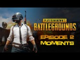 PLAYER UNKNOWNs Battlegrounds - Episode 2 - moments