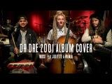 Dr Dre 2001 Album medley - Waxx feat Juliette ( L.E.J ) &amp WaWad (BERYWAM)