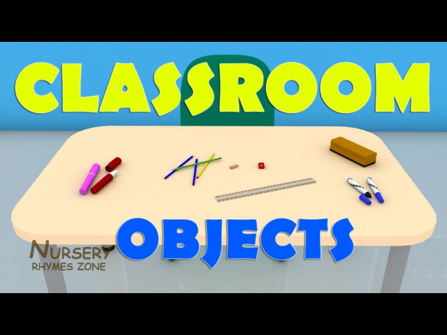 Classroom objects 3D for kids ǀ Learn school supplies for students ǀ English classroom video